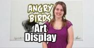 Angry Birds Art Display