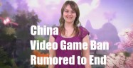 China Video Game Ban Rumored to End