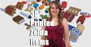 3D Printed Zelda Items