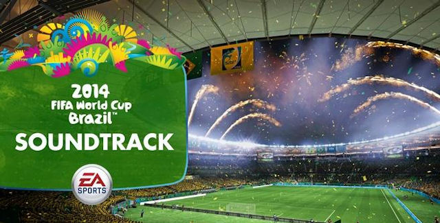 EA Sports 2014 FIFA World Cup Brazil Soundtrack