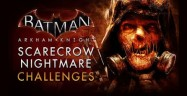 Batman: Arkham Knight Scarecrow Nightmare Missions Walkthrough