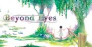 Beyond Eyes Walkthrough