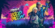 Trials of the Blood Dragon Walkthrough