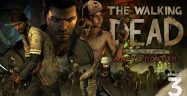The Walking Dead Game Season 3: Episode 3 Walkthrough