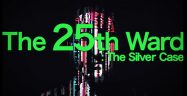 The 25th Ward: The Silver Case Logo