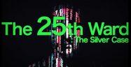 The 25th Ward: The Silver Case Logo