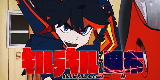Kill la Kill the Game: IF to Be Released for PS4, PC, Debut