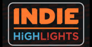 Indie Highlights Banner